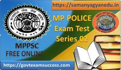 Best Free Online Madhya Pradesh Police Exam Test Series 02