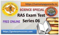 Best Online Science Test Series 6 for RAS Exam