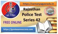 Best Online Rajasthan Police Exam Test Series 42
