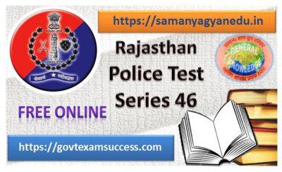 Best Online Rajasthan Police Exam Test Series 46