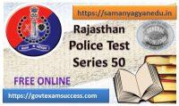 Best Online Rajasthan Police Exam Test Series 50
