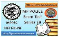 Best Online Madhya Pradesh Police Exam Test Series : 18