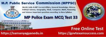 Most important Madhya Pradesh Police Exam Test Series 33