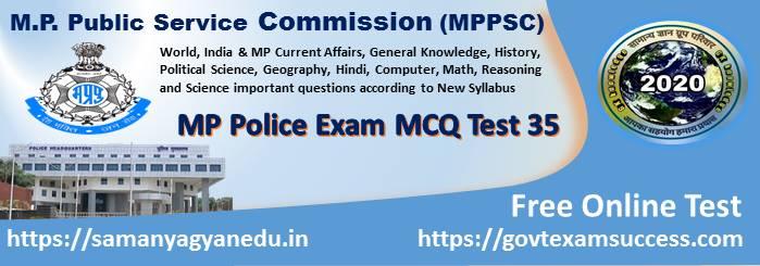 Most important Madhya Pradesh Police Exam Test Series 35