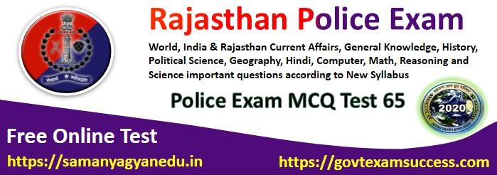 Best Online Rajasthan Police Exam Test Series 65