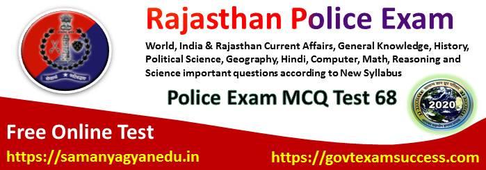 Best Online Rajasthan Police Exam Test Series 68