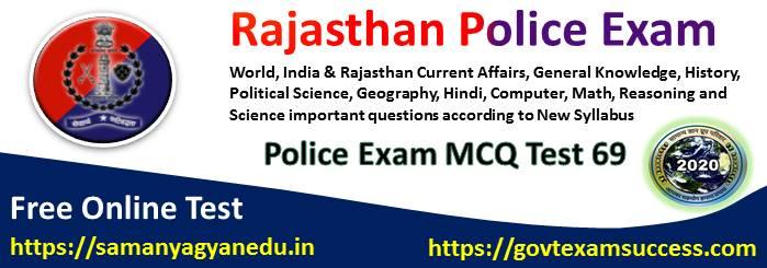 Best Online Rajasthan Police Exam Test Series 69