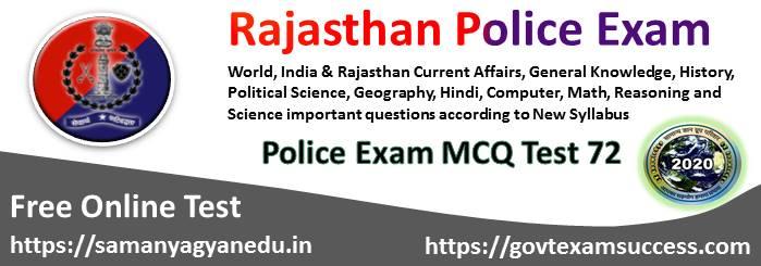 Best Online Rajasthan Police Exam Test Series 72