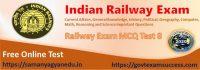 Free Best Online Railway RRB NTPC Exam MCQ Test 8