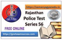 Best Online Rajasthan Police Exam Test Series 56