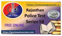 Best Online Rajasthan Police Exam Test Series 58
